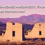 Gil Sanchez Architect, FAIA (E) Adobe Restoration
